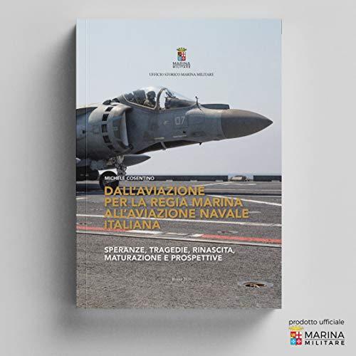 Dall'aviazione per la regia marina all'aviazione navale italiana
