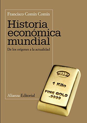 Historia económica mundial (El libro universitario - Manuales ...