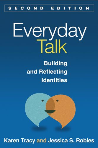 Everyday Talk, Second Edition: Building and Reflecting Identities (English Edition) PDF Books