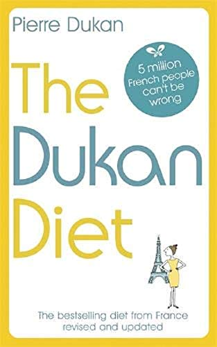 The Dukan Diet: The Revised and Updated Edition for 2019