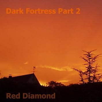Dark Fortress Part 2