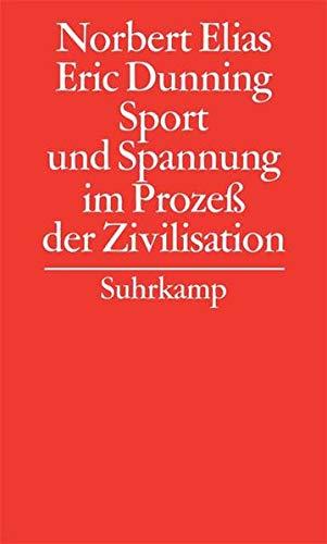 Gesammelte Schriften in 19 Bänden: Band 7: Norbert Elias und Eric Dunning, Sport und Spannung im Prozeß der Zivilisation