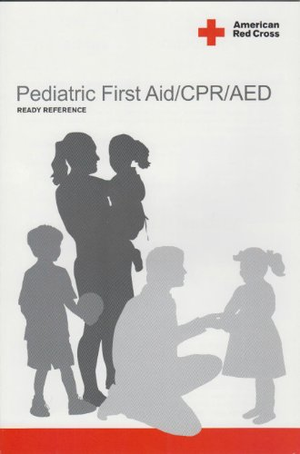 Pediatric First Aid/ CPR/ AED Ready Reference