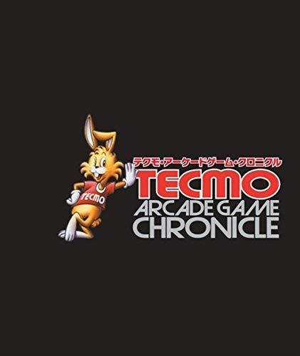 Tecmo Arcade Game Chronicle