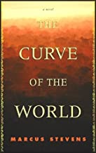 The Curve of the World - A Novel (A Gripping, Heartrending Tale About Regaining Love and Conviction) [ABRIDGED] (4 Audio Cassettes/6 Hrs.)