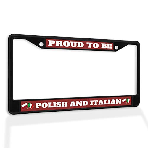 Fastasticdeals Metal Insert License Plate Frame Proud to Be Polish and Italian Poland Weatherproof Car Accessories Black 2 Holes Solid Insert