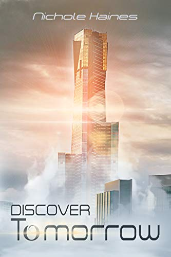 Book: Discover Tomorrow by Nichole Haines