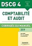 DSCG 4 - Comptabilité et audit - 2019 - Corrigés du manuel - Corrigés du manuel (2019)