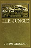 The Jungle: by upton sinclair s book paperback