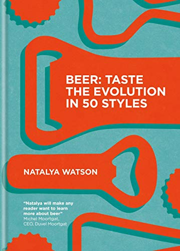 Beer: Taste the Evolution in 50 Styles (English Edition)