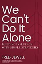 We Can't Do It Alone: Building Influence with Simple Strategies