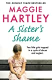 A Sister's Shame (A Maggie Hartley Foster Carer Story) (English Edition)