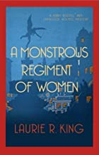 A Monstrous Regiment of Women (Mary Russell & Sherlock Holmes) by Laurie R King (2014) Paperback