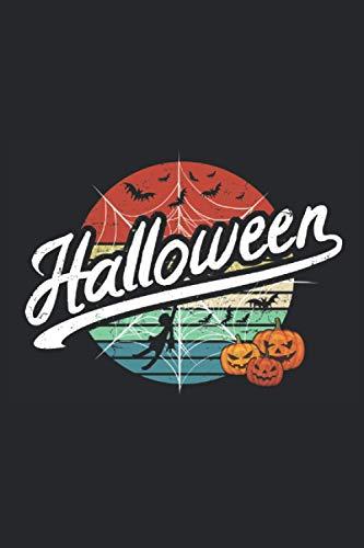Halloween: Retro Vintage Halloween Notizbuch Kürbis Fledermaus Spinne - 100 Seiten 6'' x 9'' (15,24cm x 22,86cm) DIN A5 Liniert