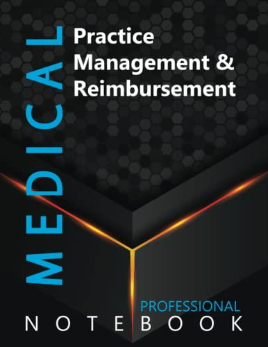 """Compare Textbook Prices for Medical, Practice Management & Reimbursement Ruled Notebook, Professional Notebook, Writing Journal, Daily Notes, Large 8.5"""" x 11"""" size, 108 pages, Glossy cover  ISBN 9798494877635 by ProMedic Cre8tive Press"""
