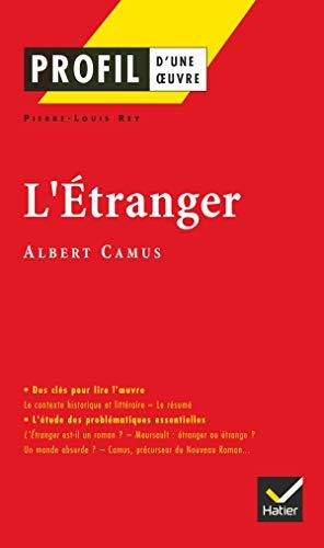 L' Etranger d'Albert Camus, Profil D'une Oeuvre