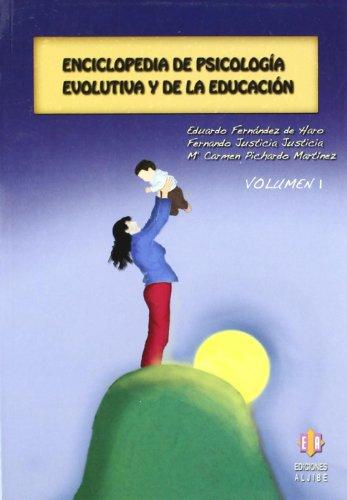 Enciclopedia de psicologia evolutiva y de la educación: Enciclopedia de psicología evolutiva y de la educación: Volumen 1 (ENCICLOPEDIAS Y DICCIONARIOS)