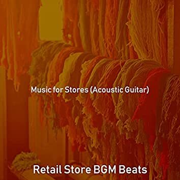 Music for Stores (Acoustic Guitar)