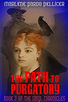 The Path to Purgatory: Book 2 of the Sibyl Chronicles by [Marlene Pardo Pellicer]