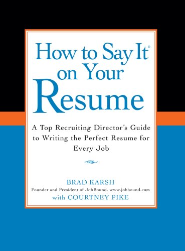 A Top Recruiting Director's Guide to Writing the Perfect Resume for Every Job