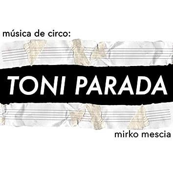 Música de circo: Toni Parada