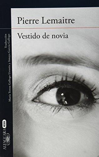Vestido de novia (Spanish Edition) by Pierre Lemaitre (2015-02-20)