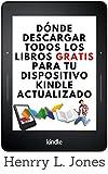 Dónde descargar todos los libros gratis para tu dispositivo Kindle: Actualizado