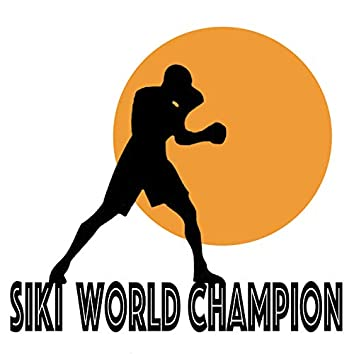 Siki World Champion