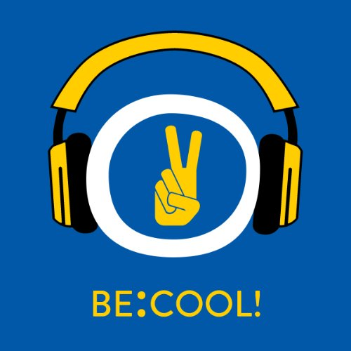 Be:Cool! Selbstvertrauen und Selbstbewusstsein stärken mit Hypnose Titelbild