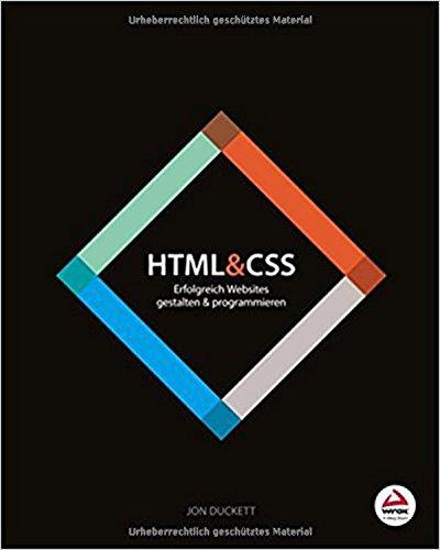 HTML & CSS: Erfolgreich Websites gestalten und programmieren