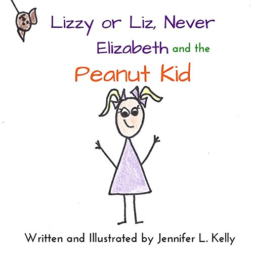 Lizzy or Liz, Never Elizabeth, and the Peanut Kid audiobook cover art