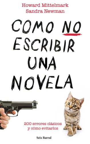 Cómo no escribir una novela: Newman, Sandra, Mittlemark
