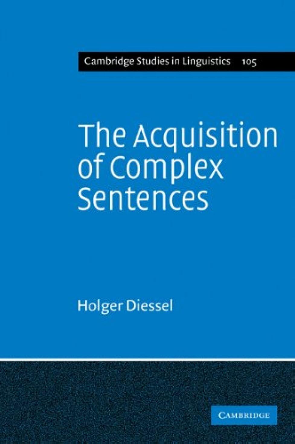 偏心に負ける製造業The Acquisition of Complex Sentences (Cambridge Studies in Linguistics)