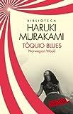 Tòquio blues: Norwegian Wood (LABUTXACA BIBLIO AUTOR)
