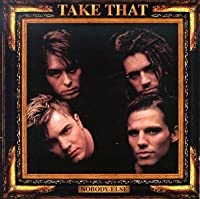 Nobody Else by Take That (1995-05-03)