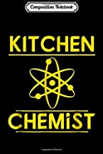 Composition Notebook: Kitchen Chemist Food Chef Cook  Journal/Notebook Blank Lined Ruled 6x9 100 Pages