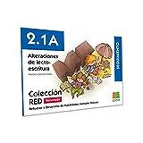 2, 1 A ALTERACIONES DE LECTO-ESCRITURA (Refuerzo y Desarrollo de Habilidades Mentales Básicas)