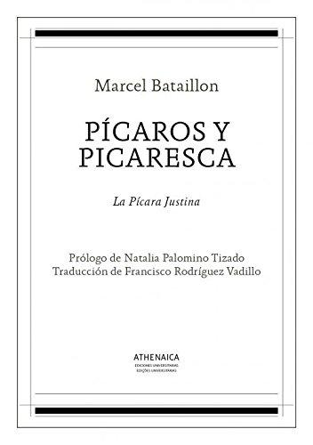 Pícaros y picaresca: La pícara justina (Literatura española. Siglos de Oro)