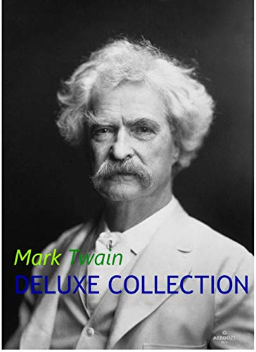Mark Twain Deluxe Collection (English Edition)