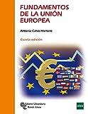 Fundamentos De La Unión Europea (Manuales)