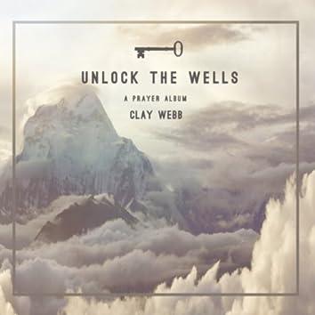 Unlock The Wells