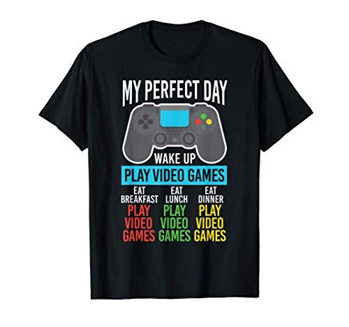 Video Gamer My Perfect Day Jugar Videojuegos Juegos Camiseta