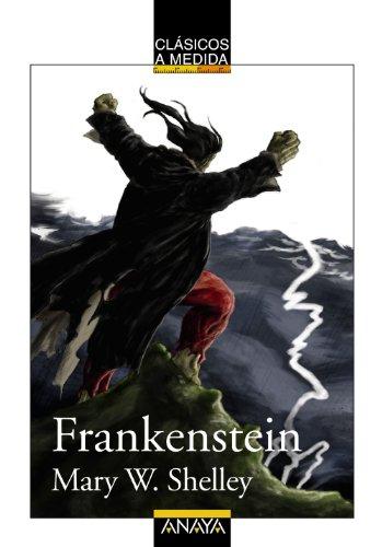 Frankenstein (CLSICOS - Clsicos a Medida)