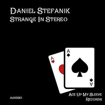 Strange in Stereo