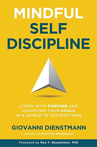 Mindful Self-Discipline: Living wit…