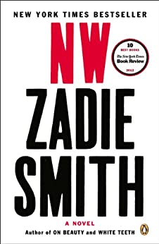 NW: A Novel by [Zadie Smith]