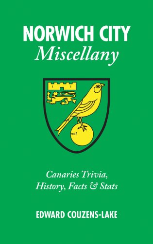Norwich City Miscellany: Canaries Trivia, History, Facts & Stats: Edward Couzens-Lake