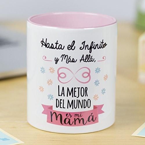 La Mente es Maravillosa - Taza con frase y dibujo divertido (Hasta el infinito y más allá, la mejor del mundo es mi mamá) Regalo original para MAMÁ