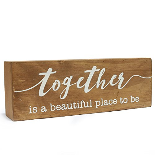 NIKKY HOME 8' Wooden Box Sign, 'Together is a beautiful place to be'