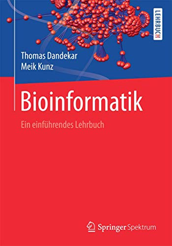 Bioinformatik: Ein einführendes Lehrbuch